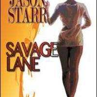 Jason Starr  -  Savage Lane  (Unorosso Ed.,2015)